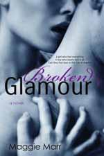 Broken Glamour--Maggie Marr