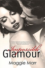 Impossible Glamour--Maggie Marr