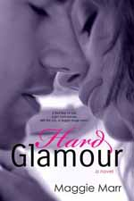 Hard Glamour--Maggie Marr