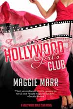 Secrets of the Hollywood Girls' Club--Maggie Marr