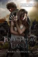 Tomorrow Land--Mari Mancusi