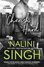 Cherish Hard--Nalini Singh