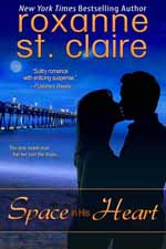 Space in His Heart--Roxanne St. Claire