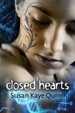 Closed Hearts--Susan Kaye Quinn