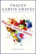 Heart-Shaped Hack--Tracey Garvis Graves