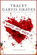 White-Hot Hack--Tracey Garvis Graves