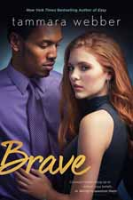 Brave--Tammara Webber