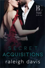 Raleigh Davis--Secret Acquisitions