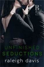 Raleigh Davis--Unfinished Seductions