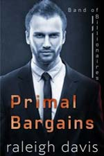 Primal Bargains--Raleigh Davis