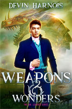 Weapons & Wonders by Devin Harnois