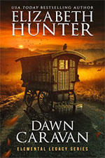 Elizabeth Hunter—Dawn Caravan