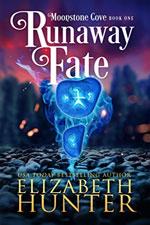 Elizabeth Hunter--Runaway Fate