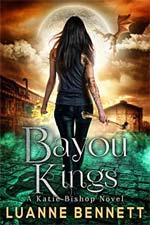 Luanne Bennett—Bayou Kings