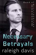 Raleigh Davis--Necessary Betrayals
