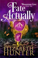 Elizabeth Hunter—Fate Actually