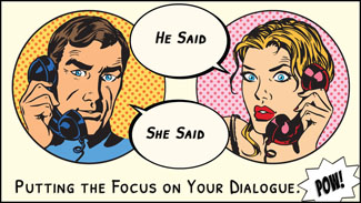 He Said, She Said—Writing Dialogue in Fiction