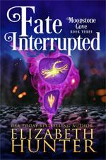 Elizabeth Hunter—Fate Interrupted