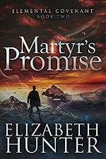 Elizabeth Hunter—Martyr's Promise